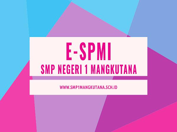 E-SPMI SMP NEGERI 1 MANGKUTANA TAHUN 2020